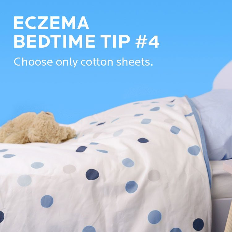 Eczema tip. Choose only cottom sheets