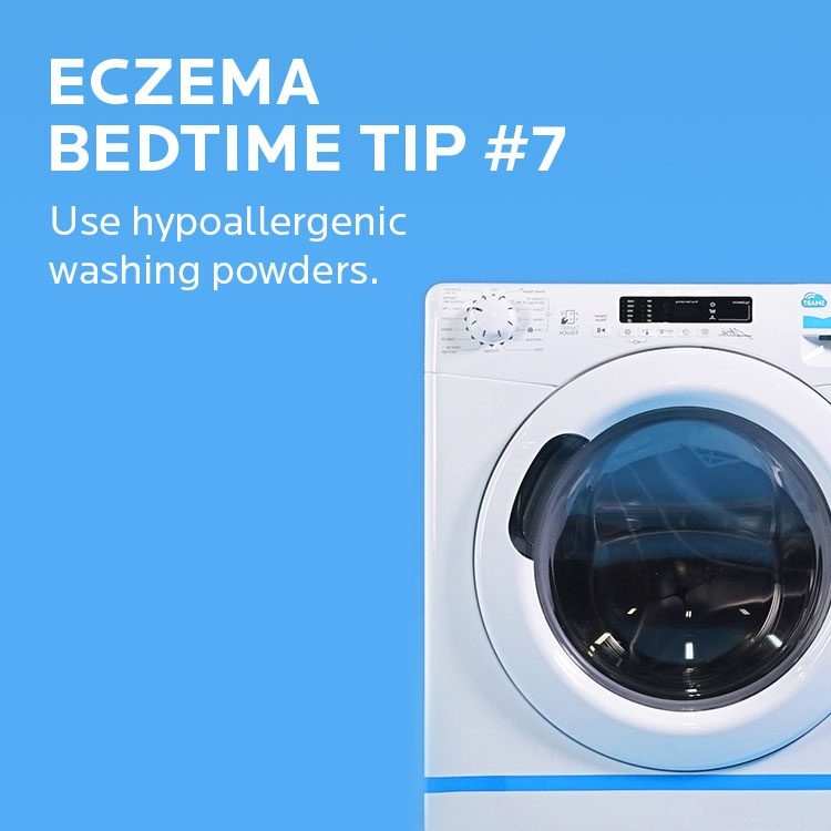 Eczema tip. Use hypoallergenic washing powders