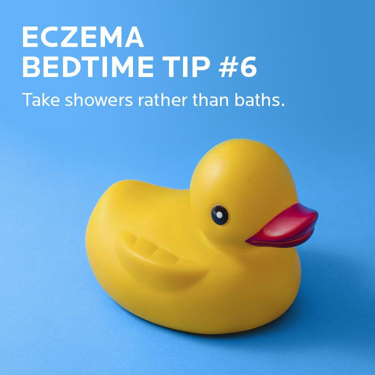 Eczema tip. Take showers rather than baths