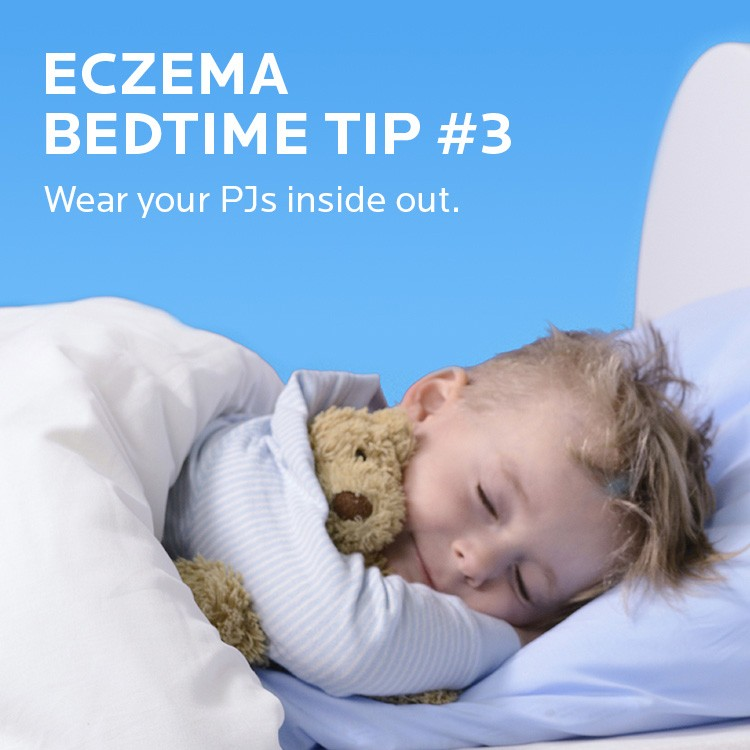 Eczema tip. Wear your PJs inside out