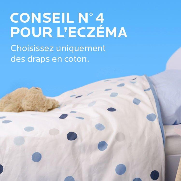 Conseil Eczema. Choisissez uniquement des draps en coton