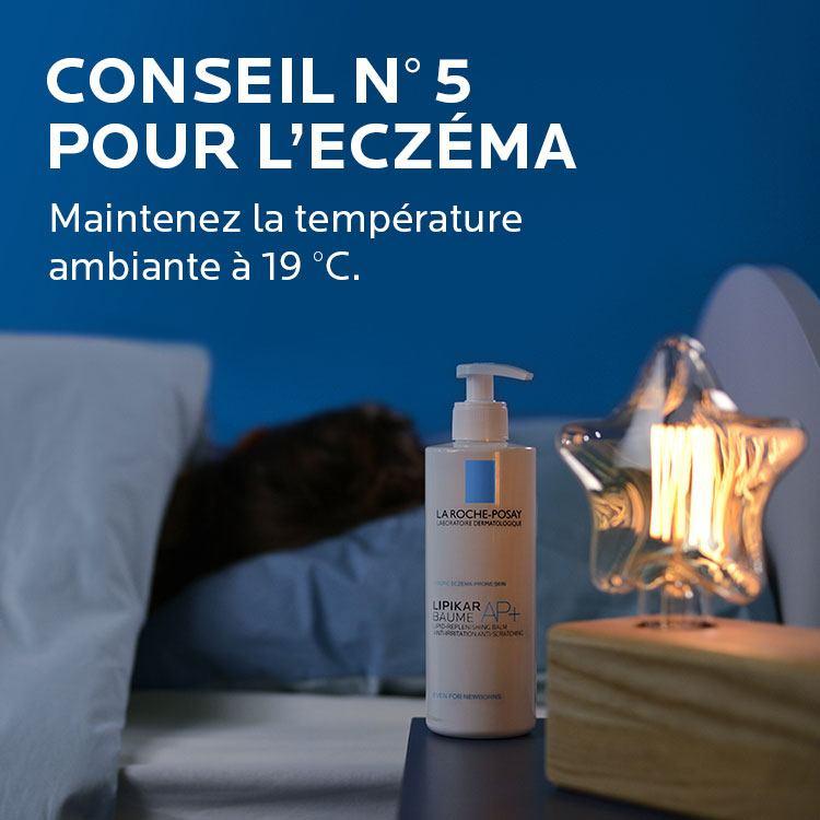 Conseil Eczema. Maintenez la température ambiante à 19 degrés